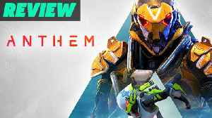 Anthem Review [Video]