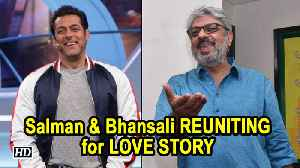 Salman and Sanjay Leela Bhansali REUNITING for LOVE STORY [Video]