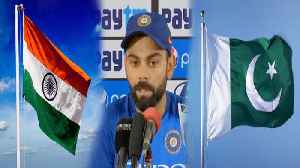 We stand by government decision on playing match against Pakistan says Virat Kohli| OneIndia News [Video]