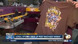 San Diego stores gearing up for 'Machado Mania' [Video]