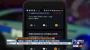 Real-time crime app hits Baltimore [Video]