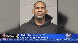 R. Kelly Transported To Bond Court [Video]