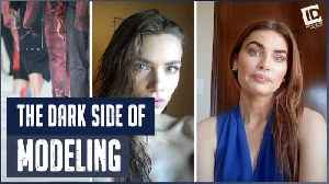 'Dark Side Of': The Dark Side of Modeling [Video]