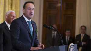 Irish PM Says Border Backstop Cannot Have A Time Limit Or Unilateral Exit Clause [Video]