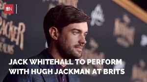 Hugh Jackman, Jack Whitehall Will Open The Brit Awards With A Song [Video]