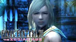 Final Fantasy XII: The Zodiac Age - Nintendo Switch And Xbox One Trailer [Video]