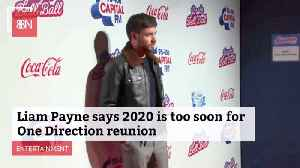 Liam Payne Rules Out One Direction Reunion For 2020 [Video]