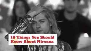 Very Interesting Facts About Nirvana [Video]