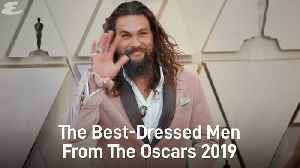 The Best-Dressed Men From The Oscars 2019 [Video]