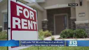 More Notice May Be Required If Landlords Want To Raise Rent [Video]