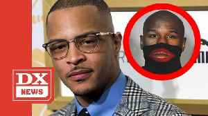 T.I. Releases Floyd Mayweather Diss F__k Ni__a [Video]