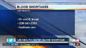 O-blood type donors needed in Lee County [Video]