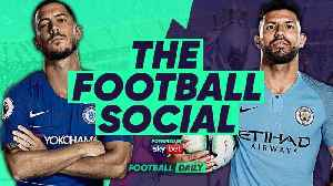 LIVE: Chelsea 0-0 Manchester City | City Win League Cup on Penalties | #TheFootballSocial [Video]