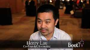 Instinctive Testing TV Targeting For BtoB Marketers: Co-Founder Lau [Video]