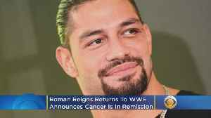 Roman Reigns Announces Cancer In Remission, Returns To WWE [Video]