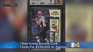 Tom Brady Rookie Card Sells For Record $400,000 At Auction [Video]