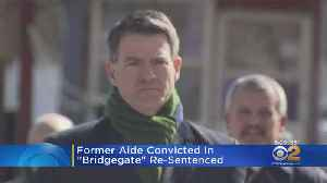 Convicted Aide In 'Bridgegate' Re-Sentenced [Video]