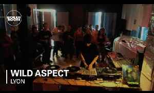 Boiler Room Lyon Wild Aspect DJ Set [Video]