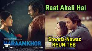 Shweta Tripathi excited to reunite with Nawazuddin in 'Raat Akeli Hai' [Video]