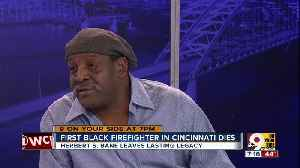 Cincinnati's first black firefighter leaves a lasting legacy [Video]