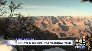 Grand Canyon home to only K-12 school on national park land. [Video]