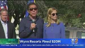 Wynn Resorts Fined Record $20 Million Over Sexual Harassment Allegations [Video]