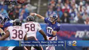 Shurmur: Giants 'Ready To Go' With Manning In 2019 [Video]