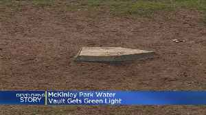 City Gives Green Light For Massive Tank Under McKinley Park [Video]