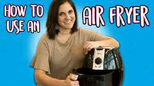 How to Use an Airfryer [Video]