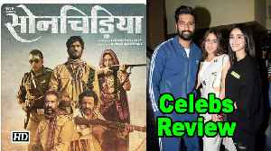 'SON CHIRIYA' Celeb Reviews | Bhumi & Sushant [Video]