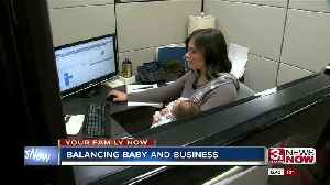Balancing baby and business [Video]