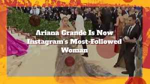 Ariana Grande Claims Number 1 Spot On Instagram [Video]