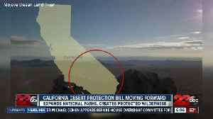 California Desert Protection Bill passes in House and Senate [Video]