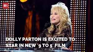 It's Going To Be 9 To 5 Again With Dolly Parton [Video]