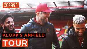 Jurgen Klopp's tour of Anfield: Behind the scenes at Liverpool [Video]