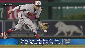 Orioles 'Didn't Show Me A Little Bit Of Love' | Why Manny Machado Signed With The Padres [Video]