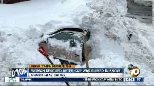 Woman rescued after car was buried in South Lake Tahoe snow [Video]