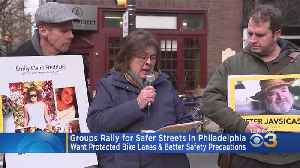 Groups Rally For Protected Bike Lanes, Better Safety Precautions In Philadelphia [Video]
