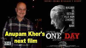 Anupam Kher's next film titled 'One Day' | Teaser poster out [Video]