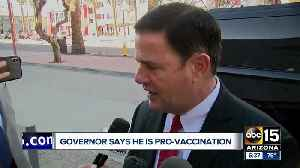 Governor Ducey affirms Arizona is a 'pro-vaccination' state [Video]