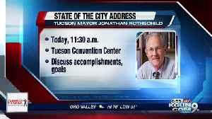 Tucson Mayor Jonathan Rothschild to deliver State of the City [Video]