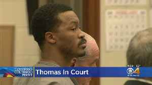 Former Bronco Demaryius Thomas Appears In Court [Video]