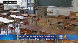 Denver Elementary School Closes After Outbreak Of 'Flu-Like Illness' [Video]