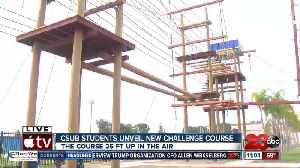 CSUB unveils new challenge course [Video]