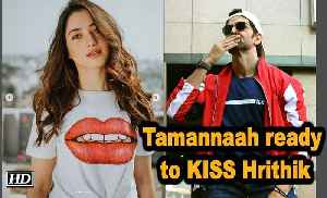 Tamannaah ready to KISS Hrithik, will break 'NO KISSING' Policy [Video]