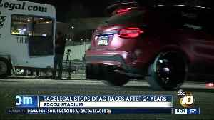 Racelegal stops drag races after 21 years [Video]