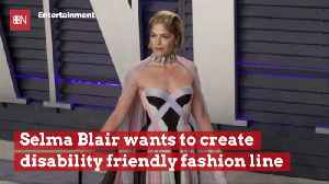 Selma Blair Is Working On Disability Friendly Fashion Line [Video]