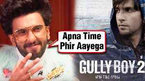 Gully Boy 2 ANNOUNCED | Ranveer Singh CONFIRMS The News [Video]