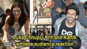 Luka Chhupi | Kriti Sanon and Kartik Aaryan witness audience reaction [Video]