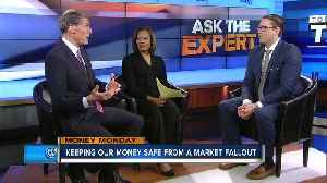 Money Monday: Keeping money safe from market fallout [Video]